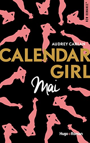 Calendar Girl - Mai par [Carlan, Audrey]