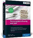 Personalabrechnung mit SAP: Das umfassende Handbuch zu SAP ERP HCM - SAP HR (SAP PRESS)
