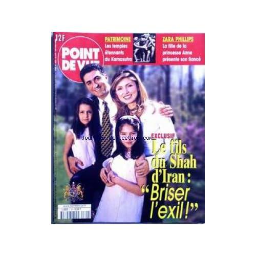 POINT DE VUE [No 2702] du 03/05/2000 - PATRIMOINE - LES TEMPLES DU KAMASUTRA - ZARA PHILIPS - LA FILLE DE LA PRINCESSE ANNE PRESENTE SON FIANCE - LE FILS DU SHAH D'IRAN - BRISER L'EXIL.