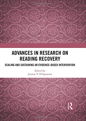 Advances in Research on Reading Recovery: Scaling and Sustaining an Evidence-Based Intervention