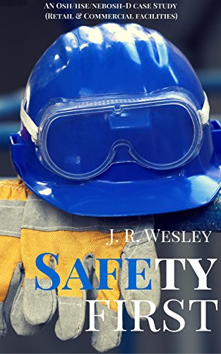 Safety first a workplace case study oshahsenebosh d ebook jr safety first a workplace case study oshahsenebosh d by fandeluxe Images