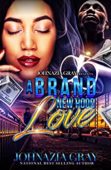 A Brand New Hood Love (English Edition) par [Gray, Johnazia]