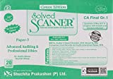 Shuchita Prakashan's Solved Scanner for CA Final Group 1 Paper 3 : Advanced Auditing and Professional Ethics Nov 2017 Exam by Dr. Arpita Ghose