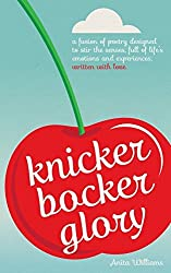 Knickerbocker Glory by Anita Williams (2014-05-17)