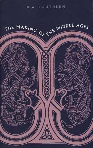 The Making of the Middle Ages (1967 Printing)