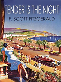 TENDER IS THE NIGHT by [Fitzgerald, F. Scott]