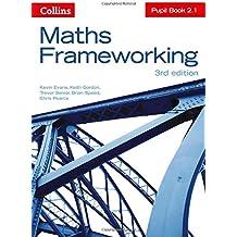KS3 Maths Pupil Book 2.1 (Maths Frameworking)