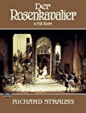 Der Rosenkavalier in Full Score[ DER ROSENKAVALIER IN FULL SCORE ] By Strauss, Richard ( Author )Dec-01-1987 Paperback