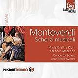 Monteverdi / Scherzi Musicali