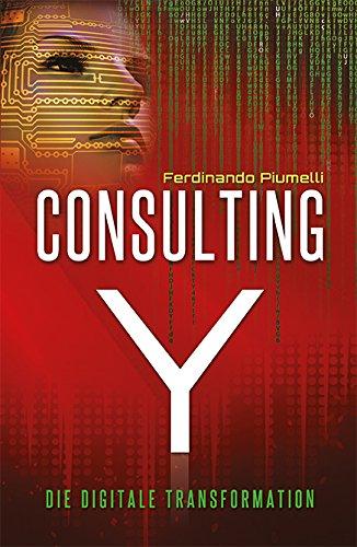 Consulting Y - Die digitale Transformation