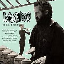 Moondog & His Friends