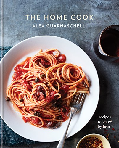 the-home-cook-recipes-to-know-by-heart