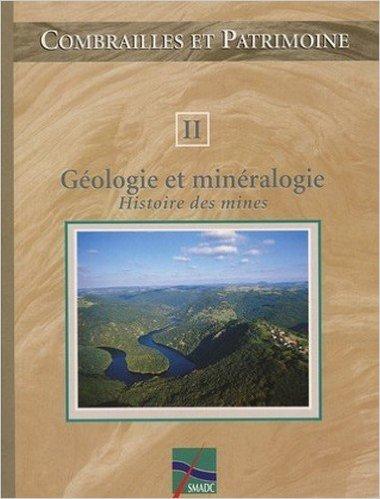 Geologie et Mineralogie Tome 2 de Collectif ( 5 juillet 2010 )