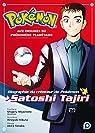 Pokémon, aux origines du phénomène planétaire - Biographie du créateur de Pokémon, Satoshi Tajiri par Tanaka
