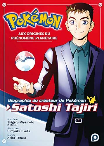 Biographie du créateur de Pokémon : Satoshi Tajiri Edition simple One-shot