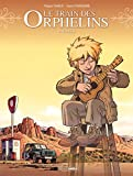 Le Train des orphelins - Tome 7 - Racines (French Edition)