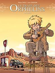 Le train des orphelins, tome 7 : Racines par Philippe Charlot