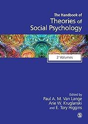 Handbook of Theories of Social Psychology: Collection: Volumes 1 & 2 (SAGE Social Psychology Program)