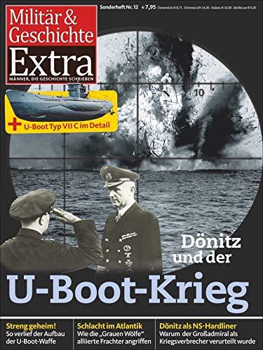 Dönitz und die U-Boote-Waffe -