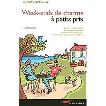 WEEK-ENDS DE CHARME À PETITS PRIX