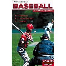 Baseball verständlich gemacht: Regeln, Ausrüstung, Stars
