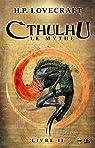 Cthulhu - Le Mythe, tome 2 par Lovecraft
