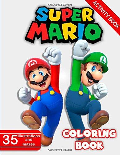 Super Mario Coloring Book: Activity Coloring Book For Kids por Lupin Krutch
