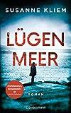 Lügenmeer: Roman von Susanne Kliem