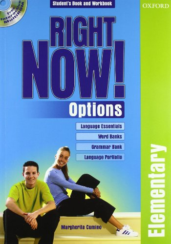Right now! Options. Elementary. Student's pack. Per le Scuole superiori. Con CD-ROM