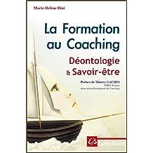 La Formation au Coaching - Déontologie et Savoir-être