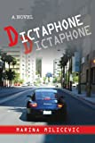 Dictaphone: A Novel