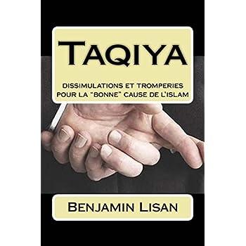 Taqiya : dissimulations et tromperies pour la 'bonne' cause de l'islam