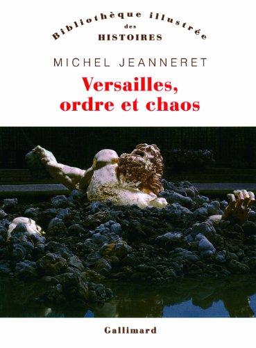 Versailles, ordre et chaos