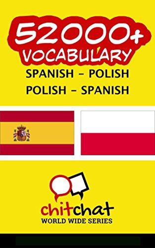 52000+ Spanish - Polish Polish - Spanish Vocabulary por Jerry Greer