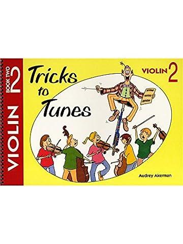 Akerman: Tricks to Tunes Violin Book 2