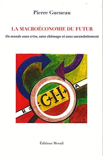 La macroéconomie du futur