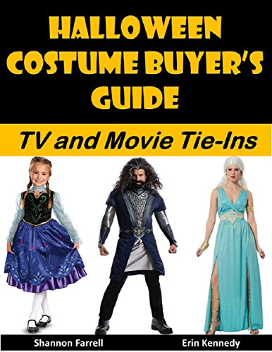 Halloween Costume Buyer's Guide: TV and Movie Tie-Ins (Holiday Entertaining Book 38) (English Edition)