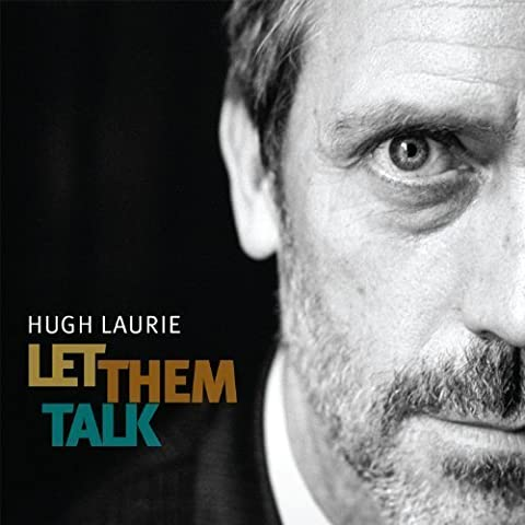Let Them Talk Import Edition by Laurie, Hugh (2011) Audio CD