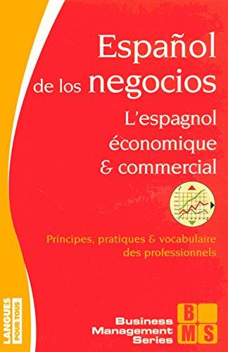 L'espagnol conomique et commercial