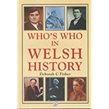 Who's Who in Welsh History