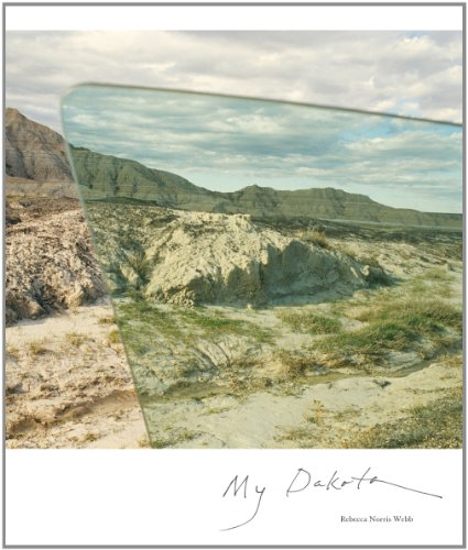 Rebecca Norris Webb - My Dakota