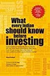 This is a book for the new Indian investor. It explains 15 investment ideas–from Fixed Deposits to Recurring Deposits, PPF, Gold, Senior Citizens' Saving Scheme, Mutual Funds, SIP, Life Insurance, Stocks, Real Estate and more. All topics are explaine...