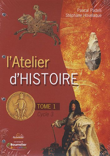 L'Atelier d'Histoire : Tome 1