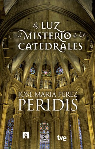 La luz y el misterio de las catedrales por Peridis