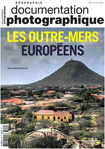 Les Outre-Mers Européens par La Documentation Fra