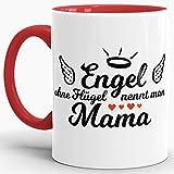 Tassendruck Mama-Tasse Engel Ohne Flügel Innen & Henkel Rot/Mug/Cup/Geschenk/Mami/Mutter-Tag/Beste Qualität - 25 Jahre Erfahrung