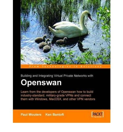 [(Building and Integrating Virtual Private Networks with Openswan )] [Author: P. Wouters] [Jan-2006]