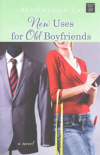 [(New Uses for Old Boyfriends)] [By (author) Beth Kendrick] published on (April, 2015)