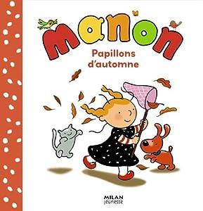 """Afficher """"Manon Papillons d'automne"""""""