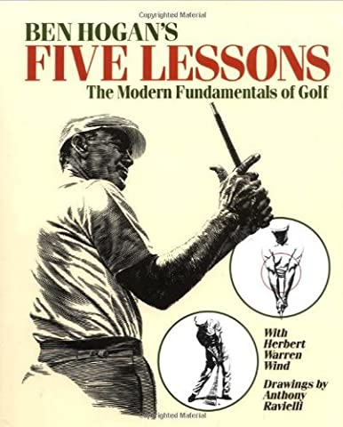 HOGAN'S FIVE LESSONS - Hard Cover by Ben Hogan